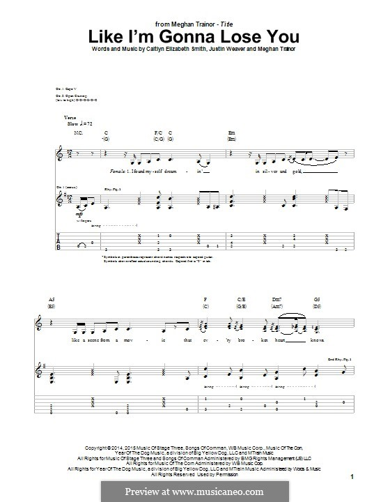 Like I'm Gonna Lose You: For guitar with tab by Justin Weaver, Caitlyn Smith, Meghan Trainor