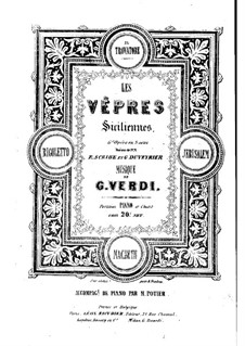 The Sicilian Vespers: Arrangement for soloists, choir and piano by Giuseppe Verdi