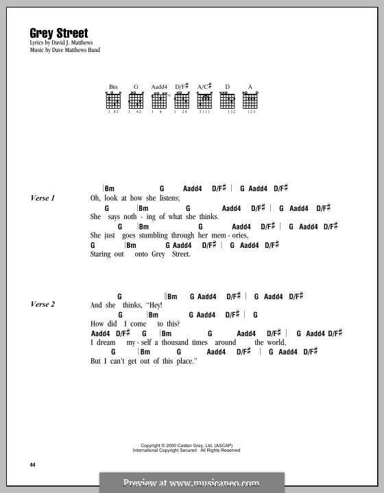 Grey Street (Dave Matthews Band): Lyrics and chords by David J. Matthews