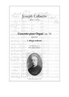 Concerto pour Orgue et Orchestre, Op.18: Concerto pour Orgue et Orchestre by Joseph Callaerts