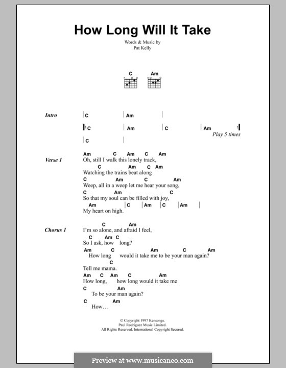 How Long Will It Take: Lyrics and chords by Pat Kelly