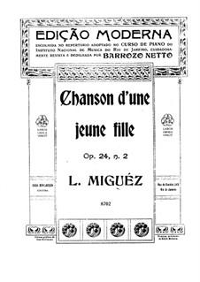 Scènes Intimes, Op.24: No.2 Chanson d'une jeune fille by Leopoldo Miguez