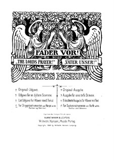 The Lords Prayer: Full score by Sextus Miskow