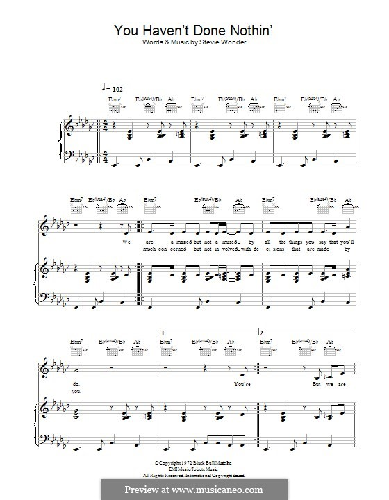 You Haven't done Nothin': For voice and piano (or guitar) by Stevie Wonder