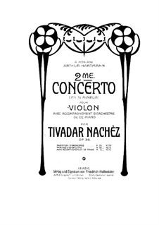 Violin Concerto No.2 in B Minor, Op.36: Full score by Tivadar Nachéz