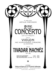 Violin Concerto No.2 in B Minor, Op.36: Version for violin and piano by Tivadar Nachéz