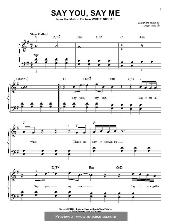 Say You, Say Me: For piano by Lionel Richie