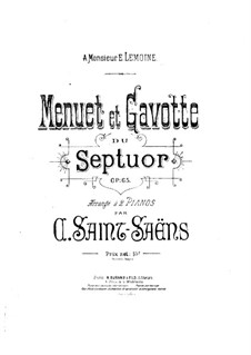 Septet in E Flat Major, Op.65: Minuet and Gavotte, for two pianos four hands – part by Camille Saint-Saëns
