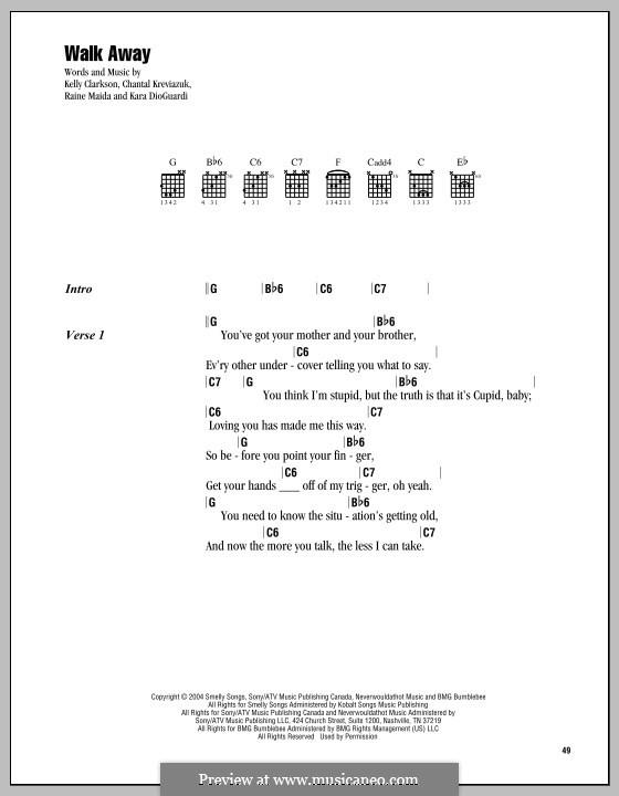 Walk Away: Lyrics and chords by Chantal Kreviazuk, Kara DioGuardi, Kelly Clarkson, Raine Maida