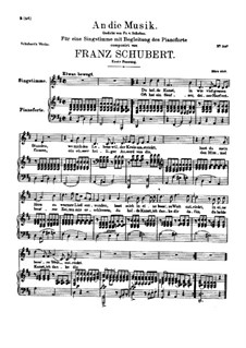 An die Musik (To Music), D.547 Op.88 No.4: For high voice and piano. First redaction by Franz Schubert
