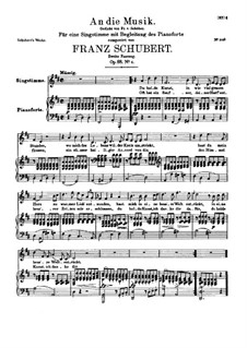An die Musik (To Music), D.547 Op.88 No.4: For high voice and piano. Second redaction by Franz Schubert