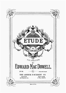 Etude de concert, Op.36: For piano by Edward MacDowell