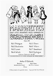 Marionettes. Eight Little Piano Pieces, Op.38: For a single performer by Edward MacDowell