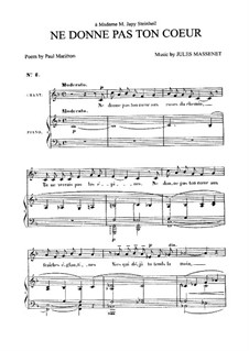 Ne donne pas ton coeur: For medium voice and piano by Jules Massenet