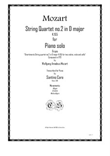 String Quartet No.2 in D Major, K.155: Arrangement for piano by Wolfgang Amadeus Mozart