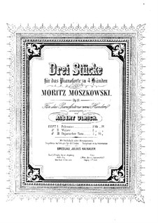 Three Pieces for Piano Four Hands, Op.11: Version for piano by Moritz Moszkowski