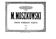 From Foreign Parts, Op.23: For piano four hands by Moritz Moszkowski