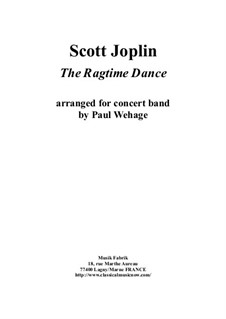 The Ragtime Dance: For concert band – score only by Scott Joplin