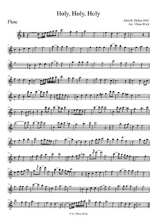 Holy, Holy, Holy! Lord God Almighty: For flute by John Bacchus Dykes