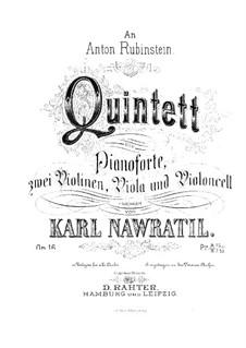 Piano Quintet in D Major, Op.16: Full score by Karel Navratil
