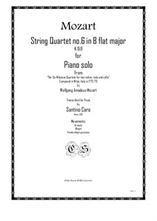 String Quartet No.6 in B Flat Major, K.159: Arrangement for piano solo by Wolfgang Amadeus Mozart