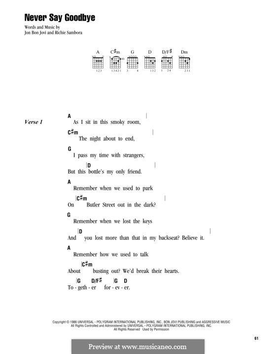 Never Say Goodbye (Bon Jovi): Lyrics and chords by Jon Bon Jovi, Richie Sambora