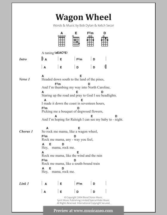 Wagon Wheel (Old Crow Medicine Show): Lyrics and chords by Bob Dylan, Ketch Secor
