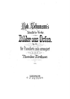 Pictures from the East, Op.66: For piano by Robert Schumann