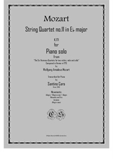 String Quartet No.11 in E Flat Major, K.171: For piano solo by Wolfgang Amadeus Mozart