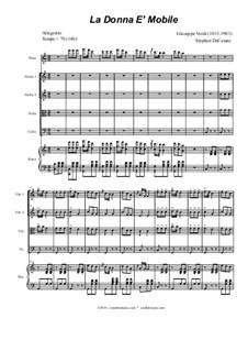 La donna è mobile (Over the Summer Sea): For string quartet by Giuseppe Verdi
