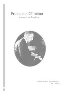 Morceaux de fantaisie, Op.3: No.2 Prélude, for solo bass guitar by Sergei Rachmaninoff