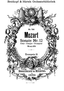 Church Sonata for Orchestra No.14 in C Major, K.278: Trumpet II part by Wolfgang Amadeus Mozart