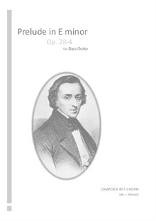 No.4 in E Minor: For bass guitar by Frédéric Chopin
