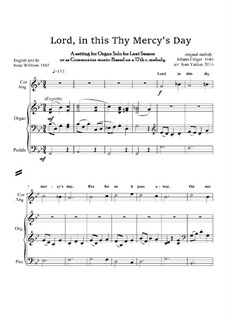 Lord, in this Thy Mercy's Day - Lenten Anthem: For organ by Johann Crüger