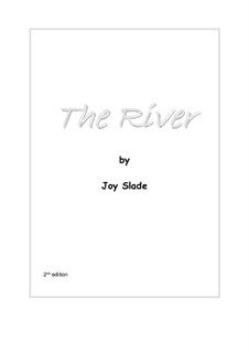 The River (2nd edition): Full score by Joy Slade