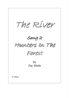The River (2nd edition): No.02 - Hunters In The Forerst by Joy Slade