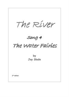 The River (2nd edition): No.04 - The Water Fairies by Joy Slade
