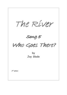 The River (2nd edition): No.05 - Who Goes There? by Joy Slade