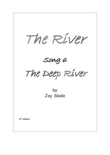The River (2nd edition): No.06 - The Deep River by Joy Slade