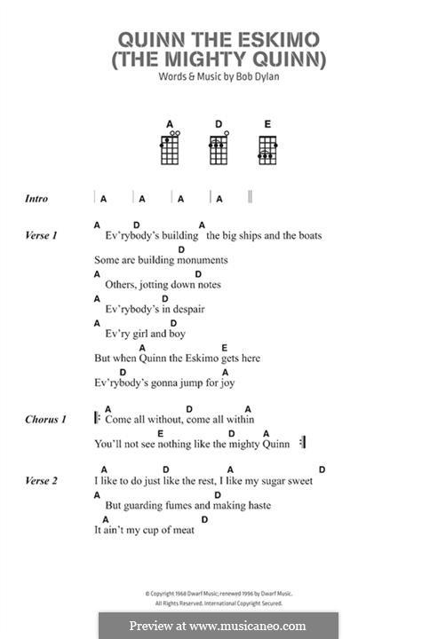 Quinn the Eskimo (The Mighty Quinn): Lyrics and chords by Bob Dylan
