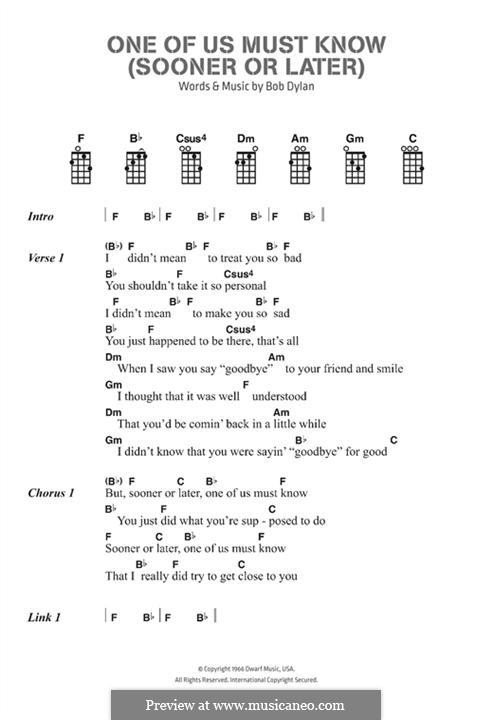 One of Us Must Know (Sooner or Later): Lyrics and chords by Bob Dylan