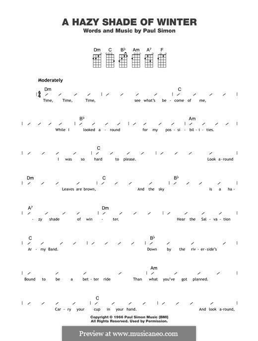 A Hazy Shade of Winter (Simon & Garfunkel): For ukulele by Paul Simon
