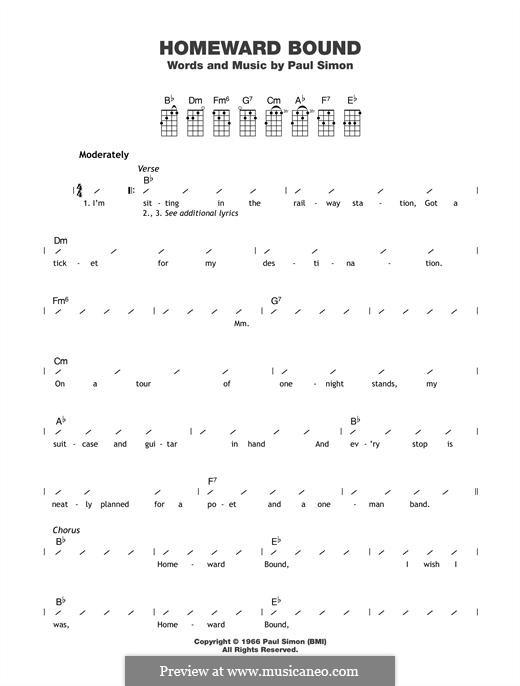 Homeward Bound (Simon & Garfunkel): For ukulele by Paul Simon