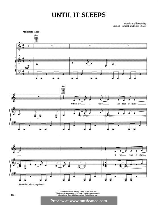 Until It Sleeps (Metallica): For voice and piano (or guitar) by James Hetfield, Lars Ulrich