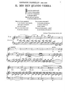 Il mio ben quando verra: For voice and piano by Giovanni Paisiello