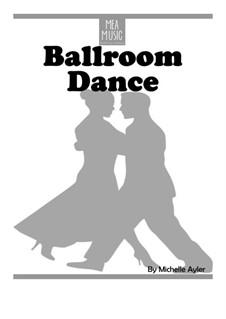 Ballroom Dance (Beginner Piano Solo): Ballroom Dance (Beginner Piano Solo) by MEA Music