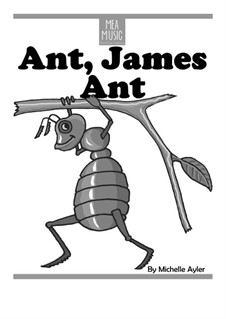Ant, James Ant (Beginner Piano Solo): Ant, James Ant (Beginner Piano Solo) by MEA Music
