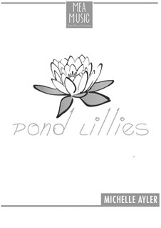 Pond Lilies (Beginner Piano Solo): Pond Lilies (Beginner Piano Solo) by MEA Music