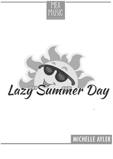 Lazy Summer Day (Beginner Piano Solo): Lazy Summer Day (Beginner Piano Solo) by MEA Music