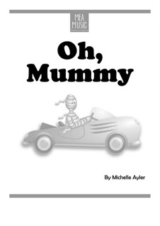 Oh Mummy (Easy Piano Solo): Oh Mummy (Easy Piano Solo) by MEA Music